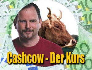 """Onlinekurs """"Cashcow"""""""