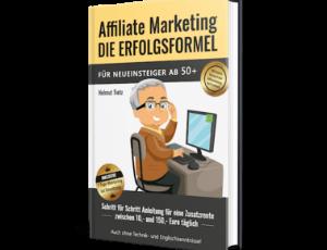 Affiliate-Marketing – Die Erfolgsformel für Neueinsteiger ab 50+